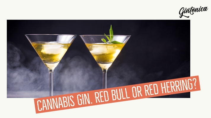 Blog Cannabis Gin Red Bull Or Red Herring